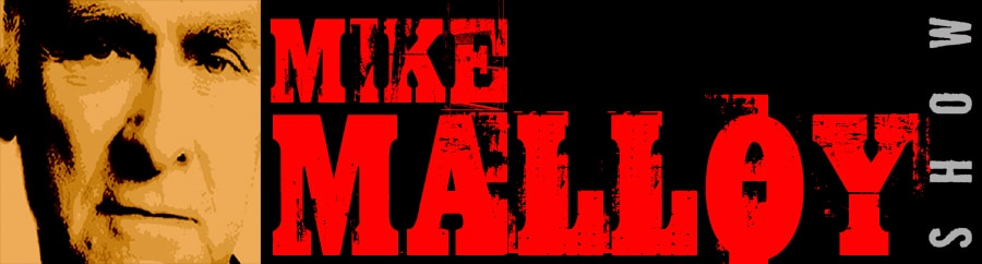 Mike Malloy Radio Show : Progressive Radio : Online Video Streaming :  The Best In Nighttime Liberal Talk!   M-F 9pm-12am.